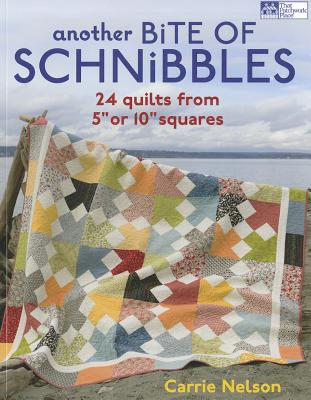 Another Bite of Schnibbles By Nelson, Carrie